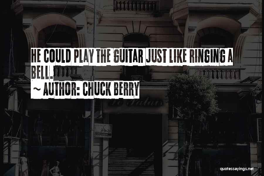 Chuck Berry Quotes 1057757
