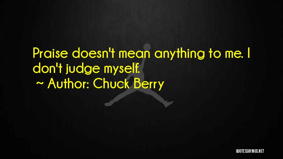 Chuck Berry Quotes 1068280