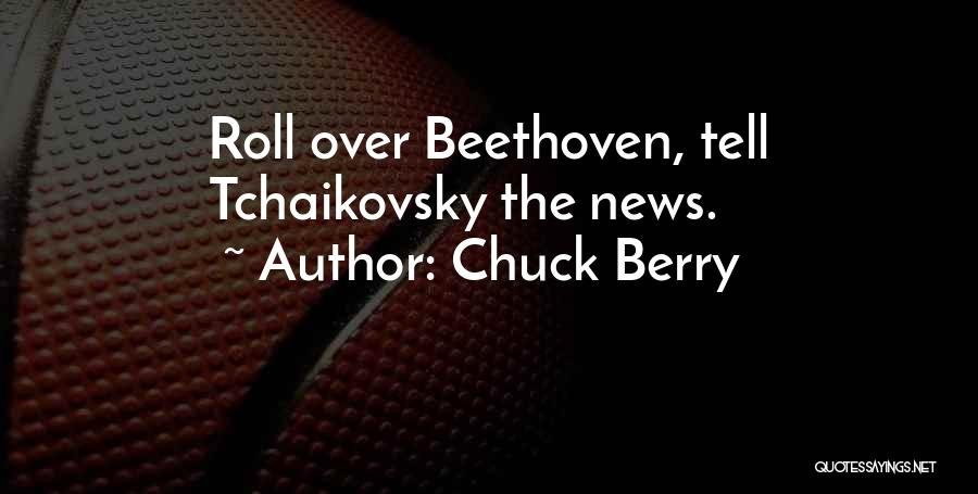 Chuck Berry Quotes 1102331