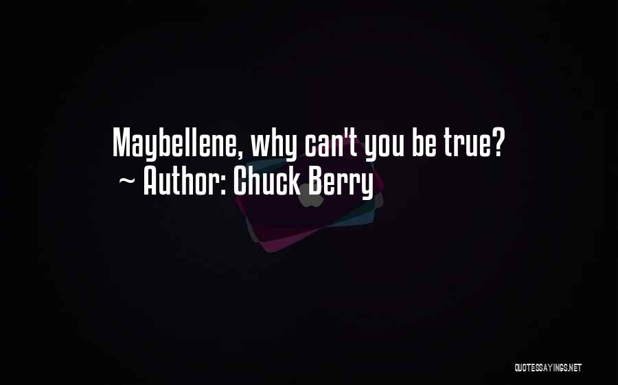 Chuck Berry Quotes 1106939