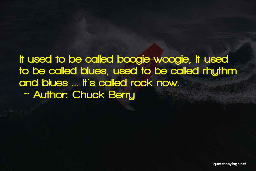 Chuck Berry Quotes 1664334