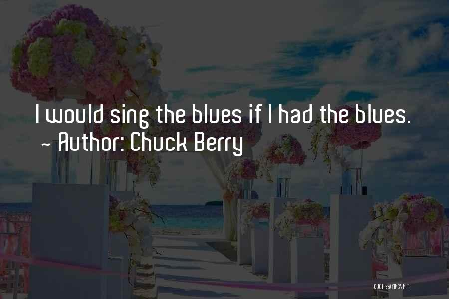 Chuck Berry Quotes 1915215