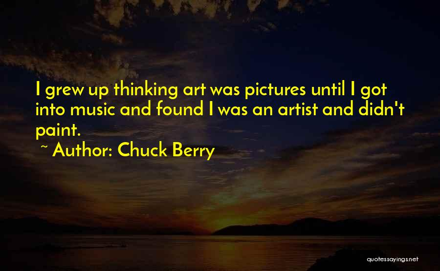 Chuck Berry Quotes 2153362