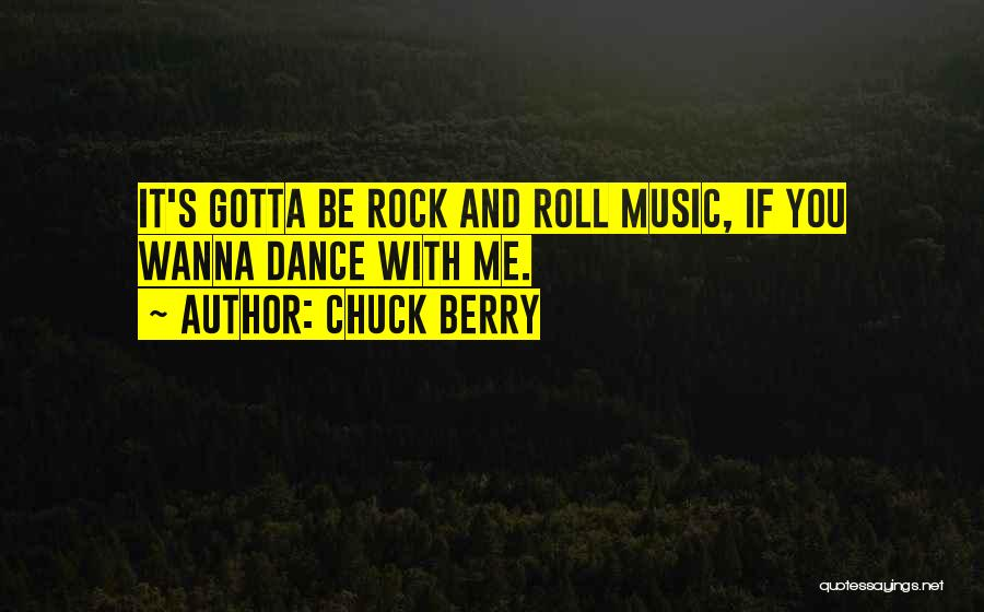Chuck Berry Quotes 2218432