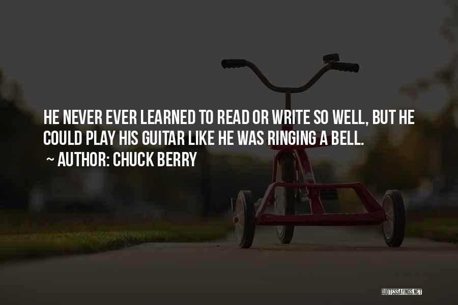 Chuck Berry Quotes 255599
