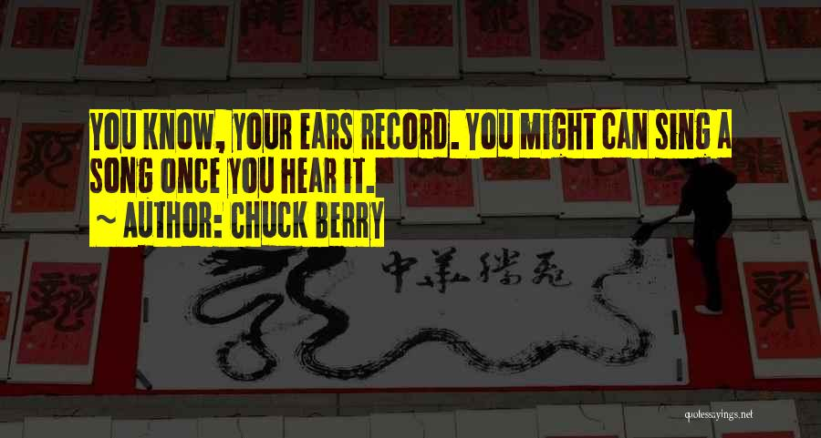 Chuck Berry Quotes 600344