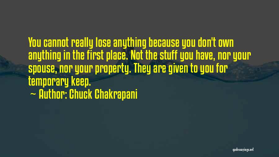Chuck Chakrapani Quotes 531432