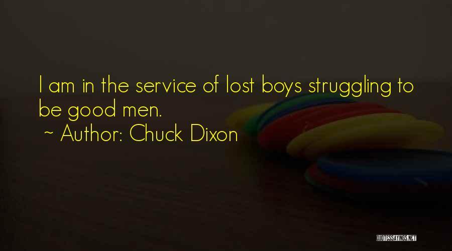 Chuck Dixon Quotes 1516637