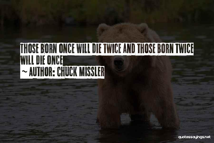 Chuck Missler Quotes 1679109