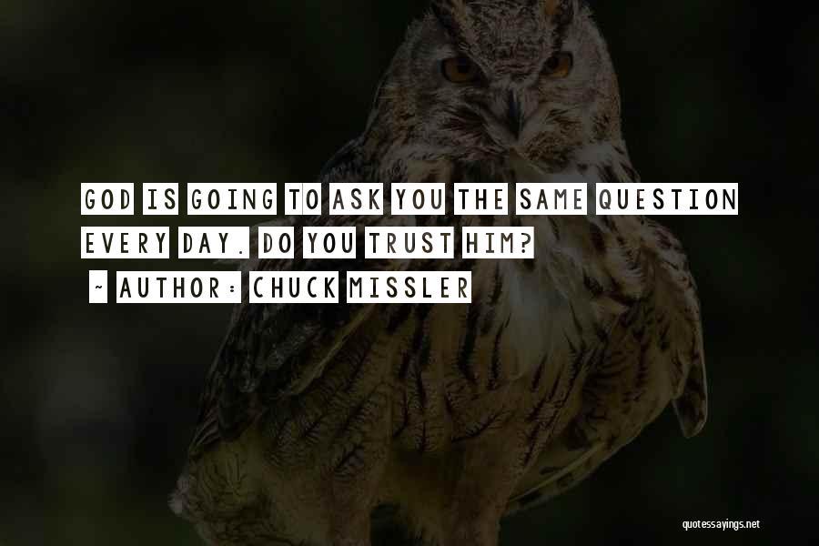 Chuck Missler Quotes 2258159