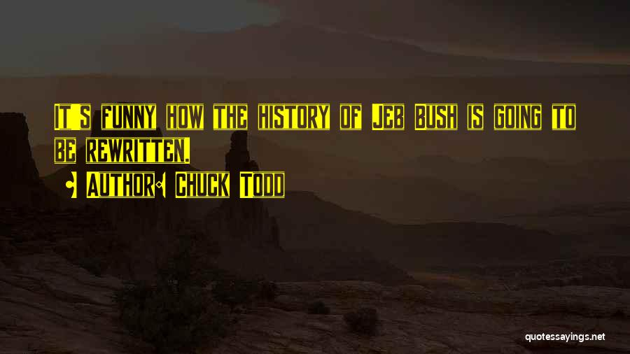 Chuck Todd Quotes 1171592