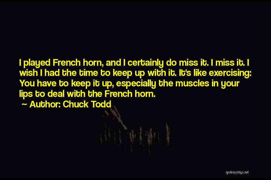 Chuck Todd Quotes 1410978