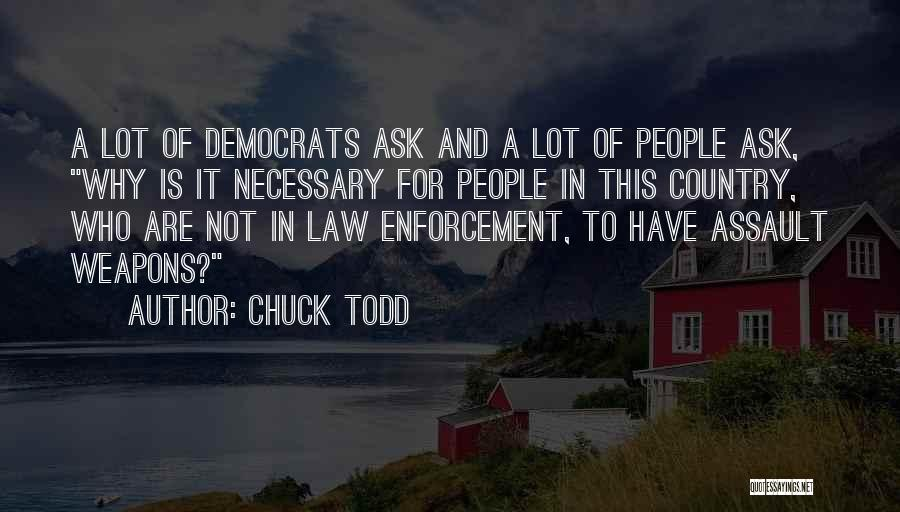 Chuck Todd Quotes 187771