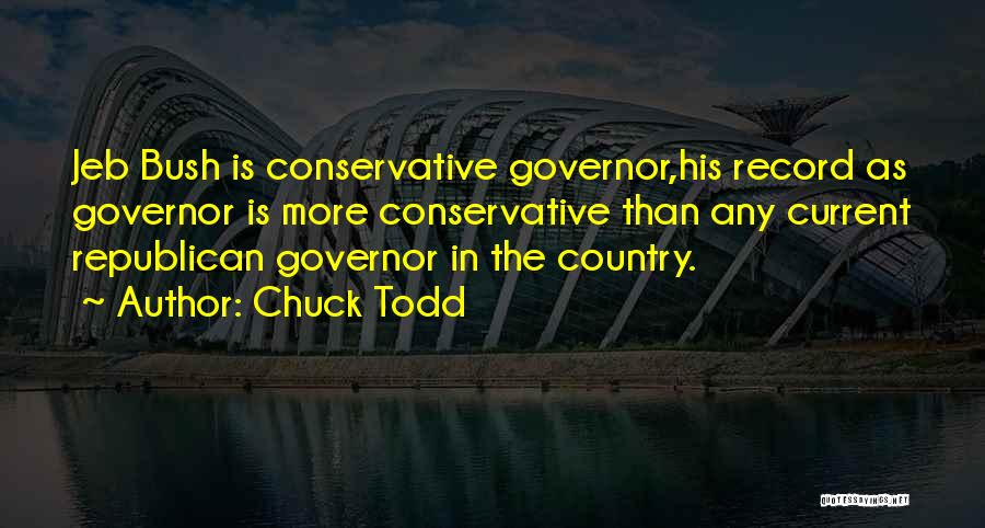 Chuck Todd Quotes 495306