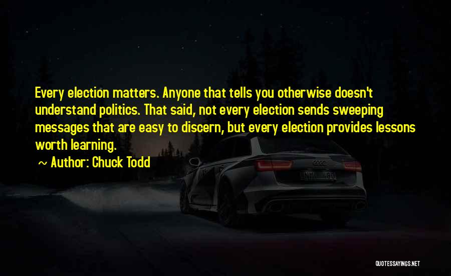 Chuck Todd Quotes 81316