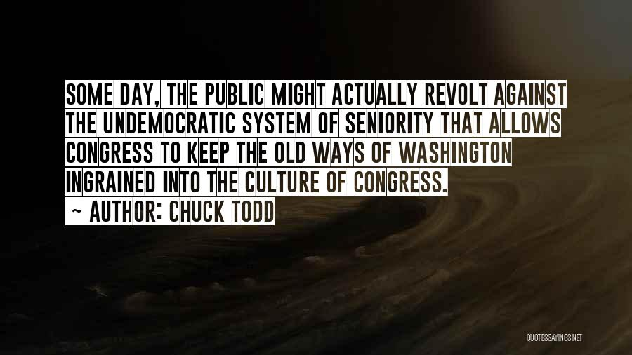 Chuck Todd Quotes 88773