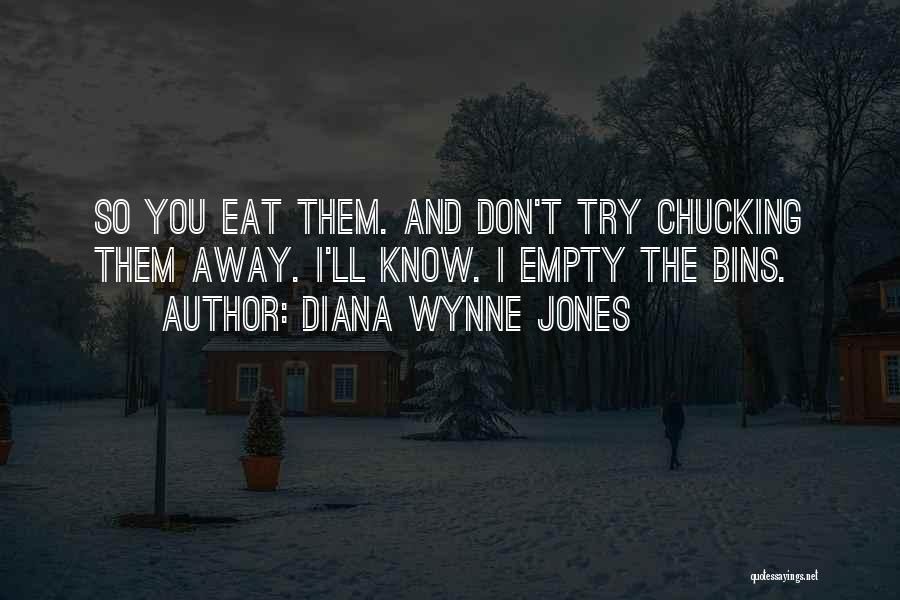 Chucking Quotes By Diana Wynne Jones