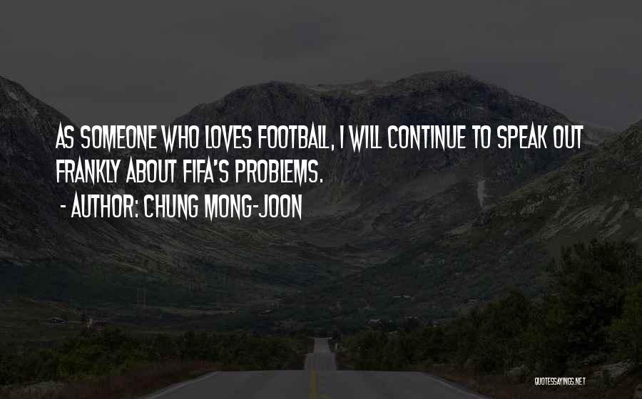 Chung Mong-joon Quotes 1232578