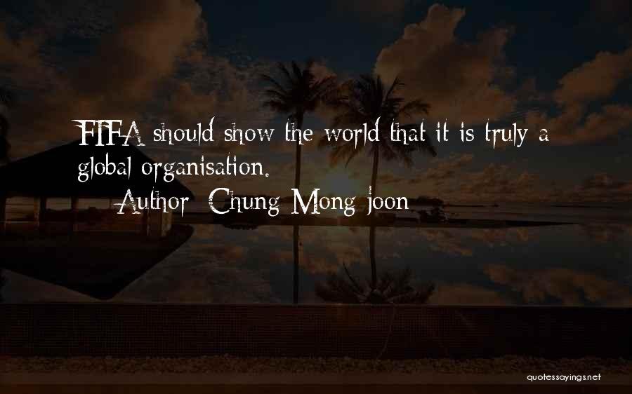 Chung Mong-joon Quotes 642858