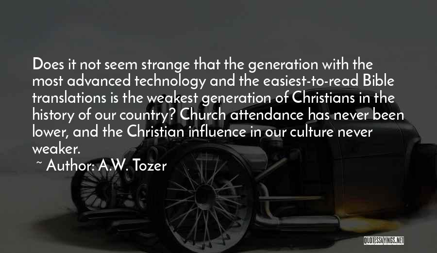 Church Attendance Quotes By A.W. Tozer