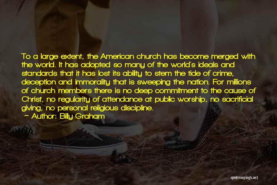 Church Attendance Quotes By Billy Graham