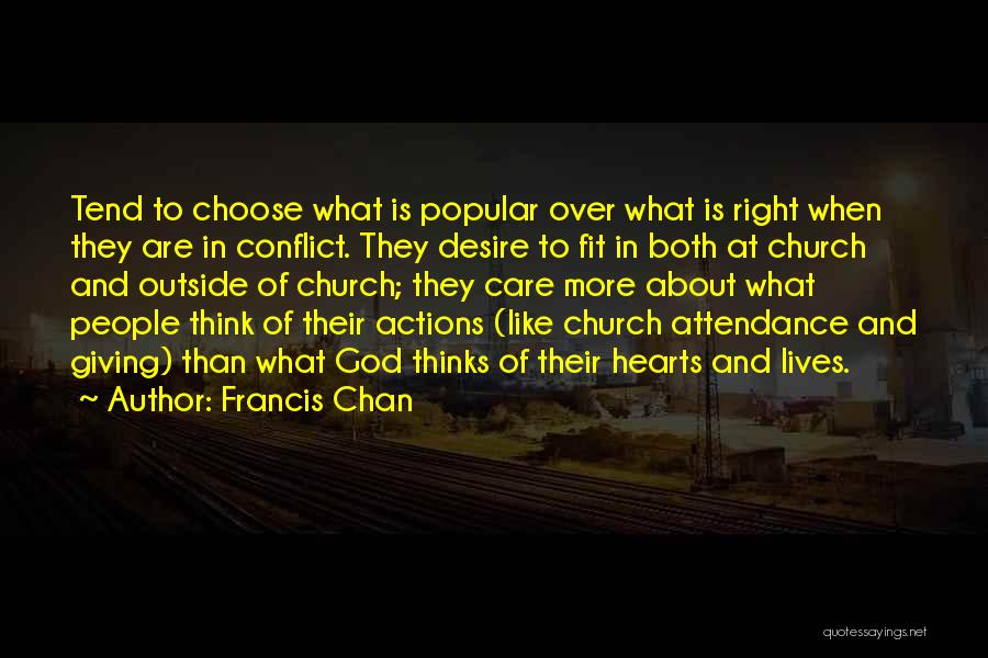 Church Attendance Quotes By Francis Chan