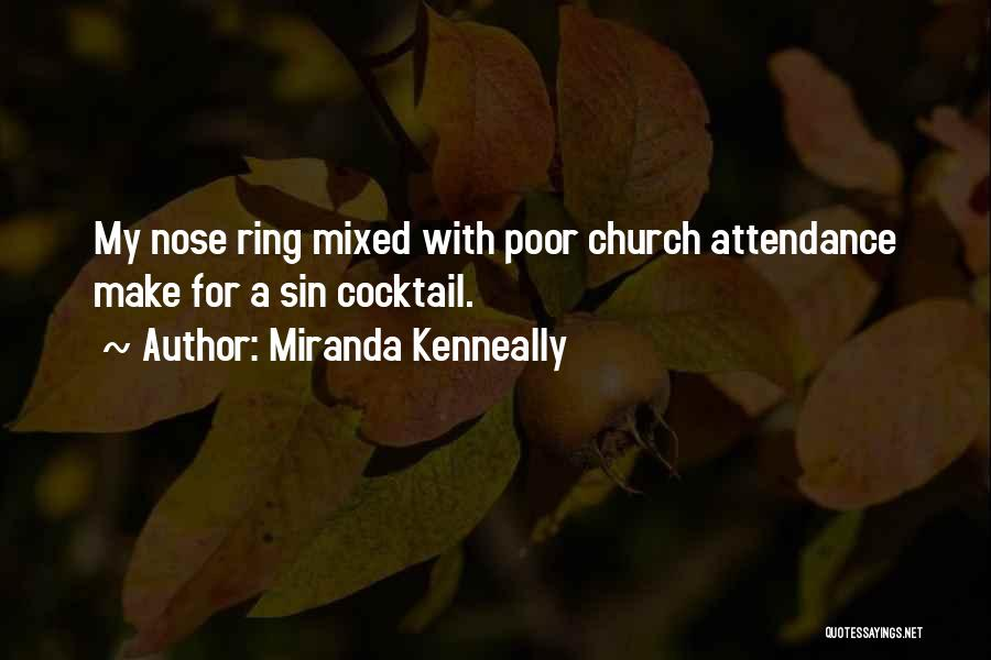 Church Attendance Quotes By Miranda Kenneally