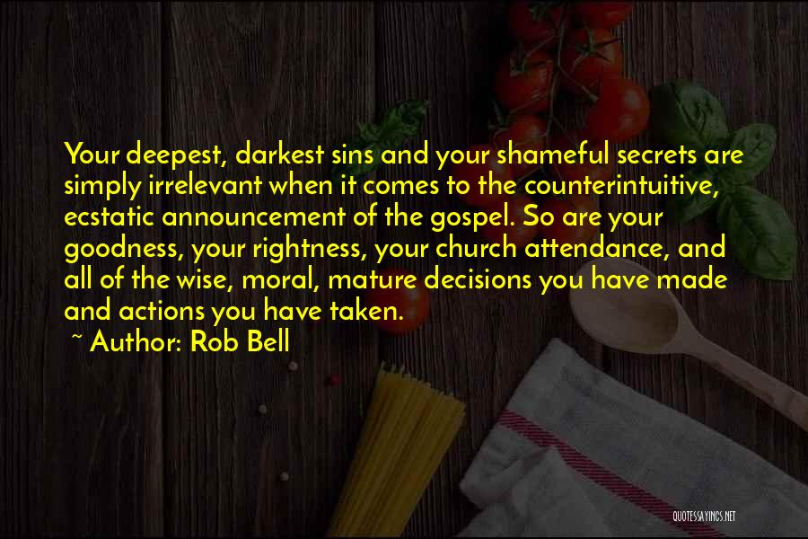 Church Attendance Quotes By Rob Bell