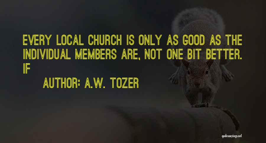 Church Members Quotes By A.W. Tozer