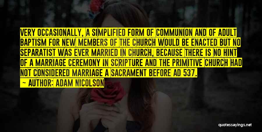 Church Members Quotes By Adam Nicolson