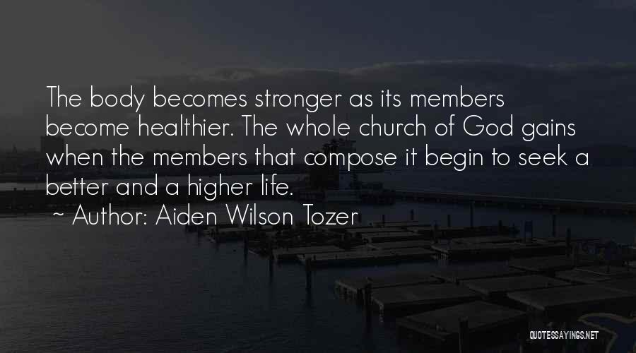 Church Members Quotes By Aiden Wilson Tozer