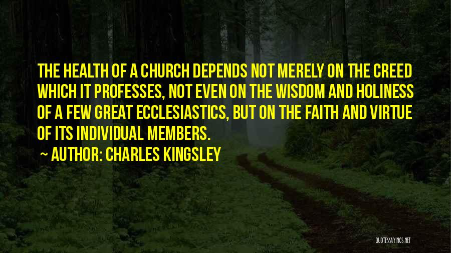 Church Members Quotes By Charles Kingsley