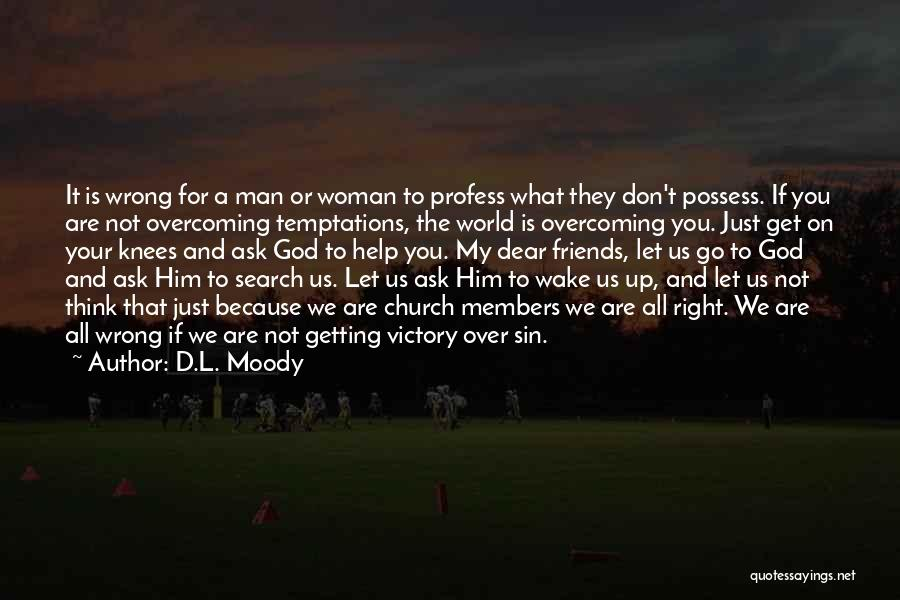 Church Members Quotes By D.L. Moody