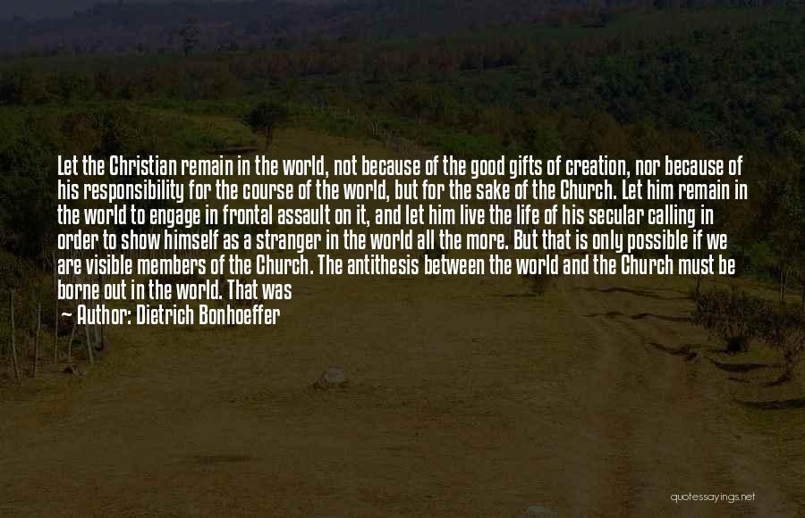 Church Members Quotes By Dietrich Bonhoeffer