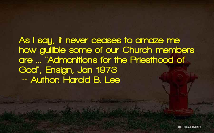 Church Members Quotes By Harold B. Lee