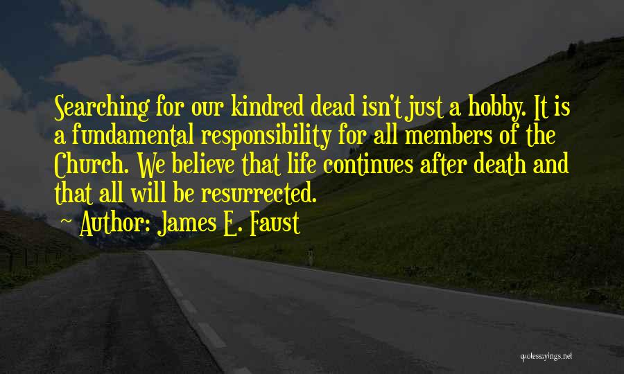 Church Members Quotes By James E. Faust
