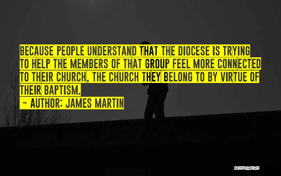 Church Members Quotes By James Martin