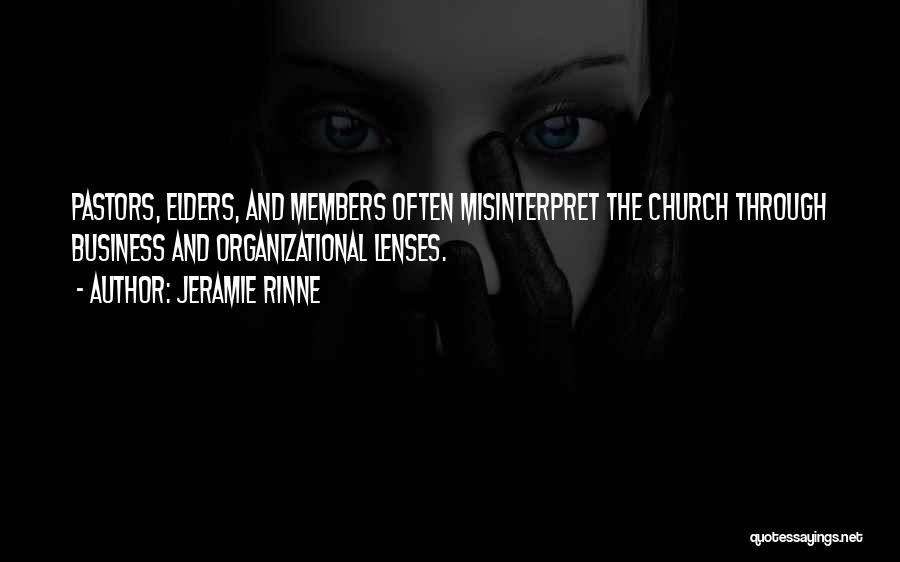 Church Members Quotes By Jeramie Rinne