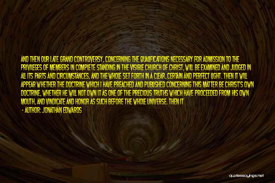 Church Members Quotes By Jonathan Edwards