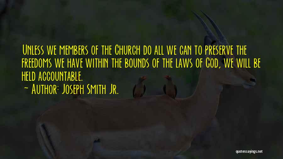 Church Members Quotes By Joseph Smith Jr.