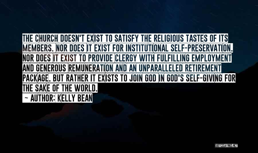 Church Members Quotes By Kelly Bean