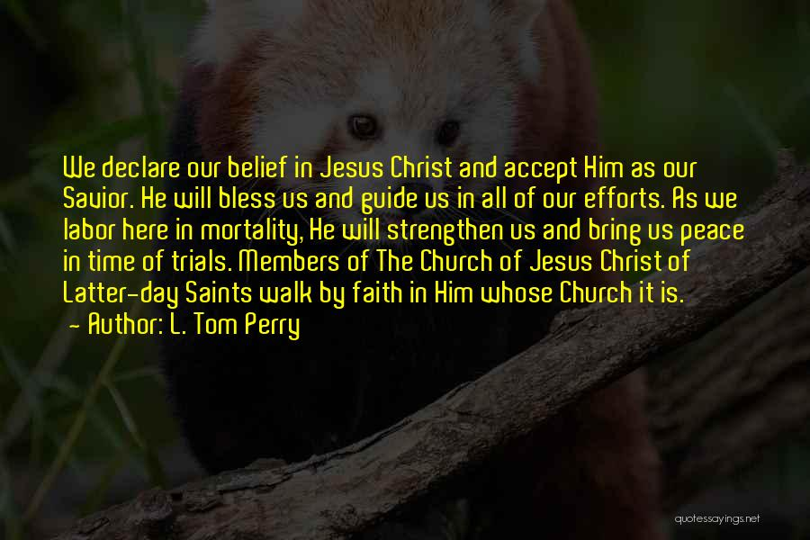 Church Members Quotes By L. Tom Perry