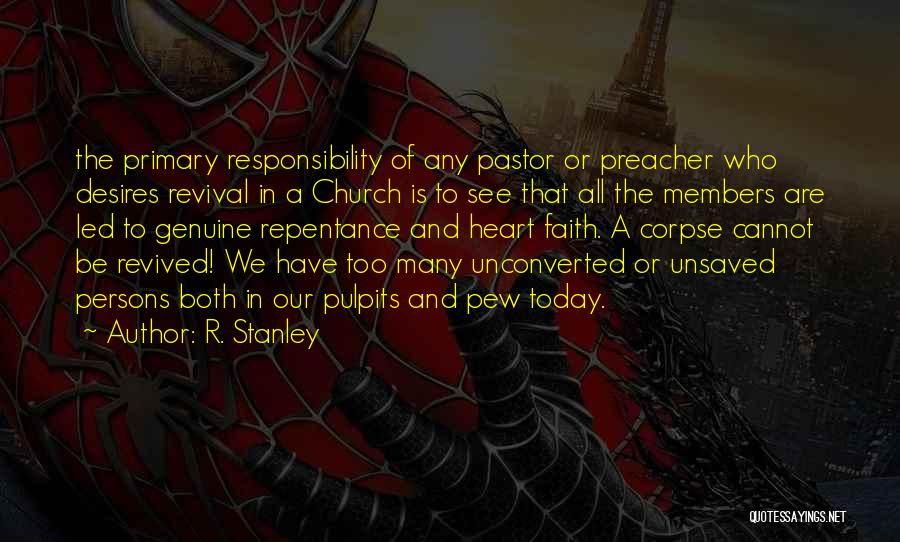 Church Members Quotes By R. Stanley