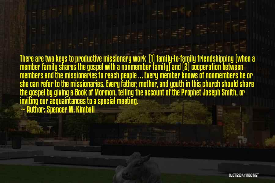 Church Members Quotes By Spencer W. Kimball