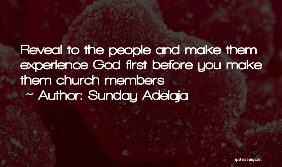 Church Members Quotes By Sunday Adelaja