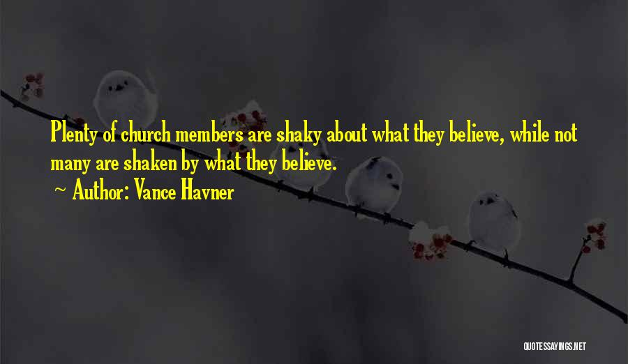 Church Members Quotes By Vance Havner