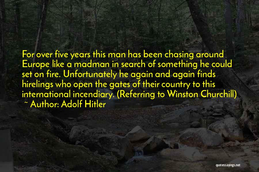 Churchill Europe Quotes By Adolf Hitler