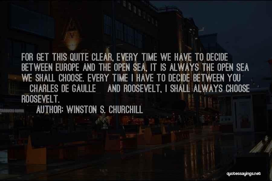 Churchill Europe Quotes By Winston S. Churchill