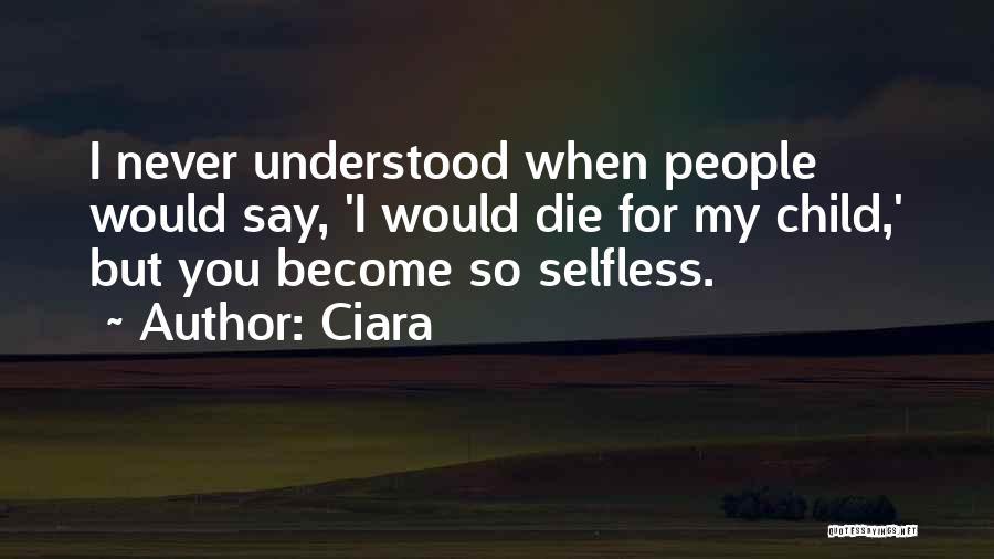 Ciara Never Ever Quotes By Ciara
