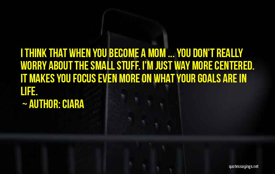 Ciara Quotes 1075105